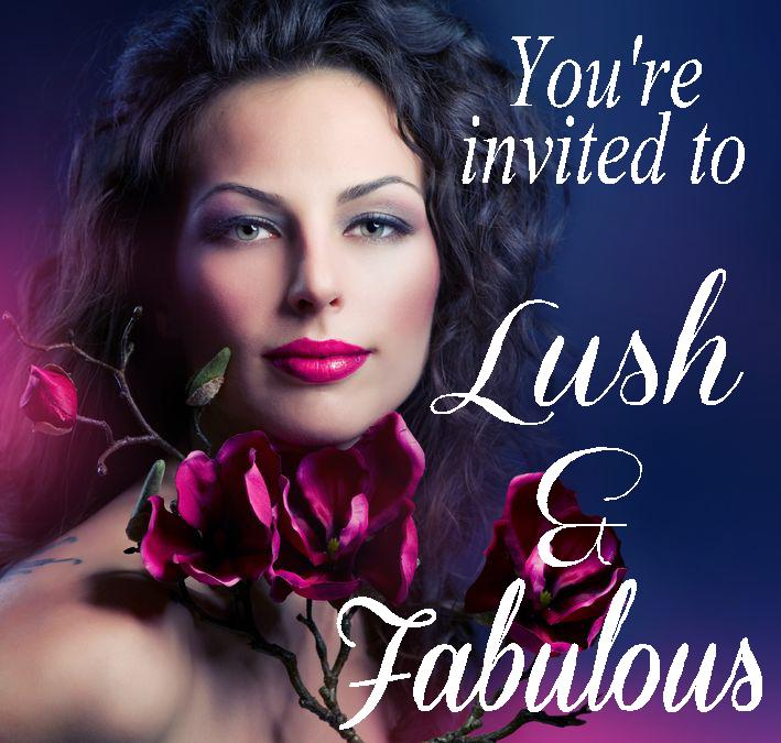 Lush & Fabulous