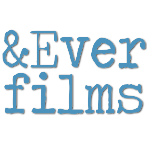And Ever Films