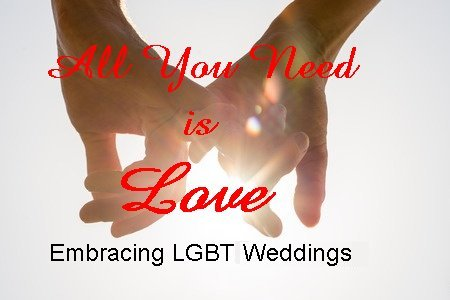 Embracing LGBT Weddings