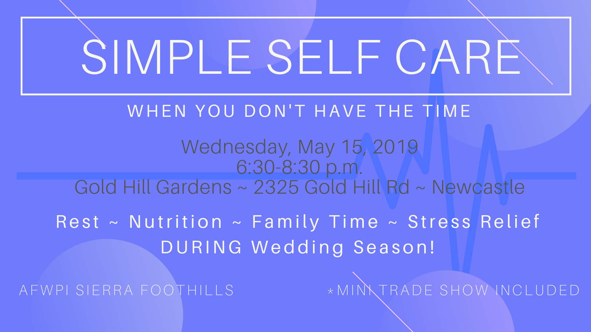 Self Care Placer wedding pros networking mixer
